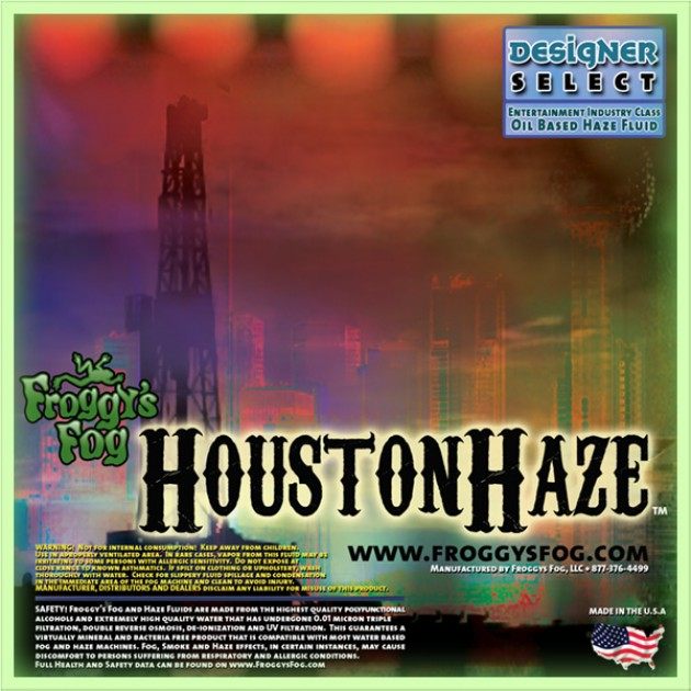 Houston Haze - Oil Based Juice Fluid for Haze Generators - label