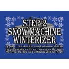 Snow Machine Winterizing Kit - Step 2